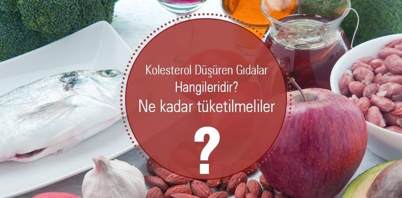 Kolesterol Düşürücü Gıdalar